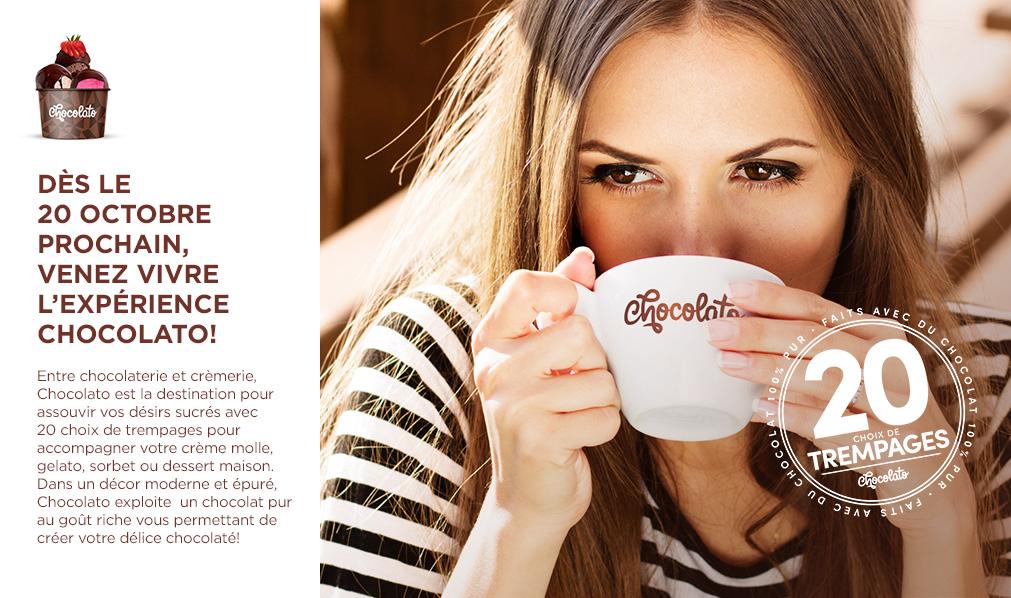 Dès le 20 octobre prochain, venez vivre l'expérience Chocolato!